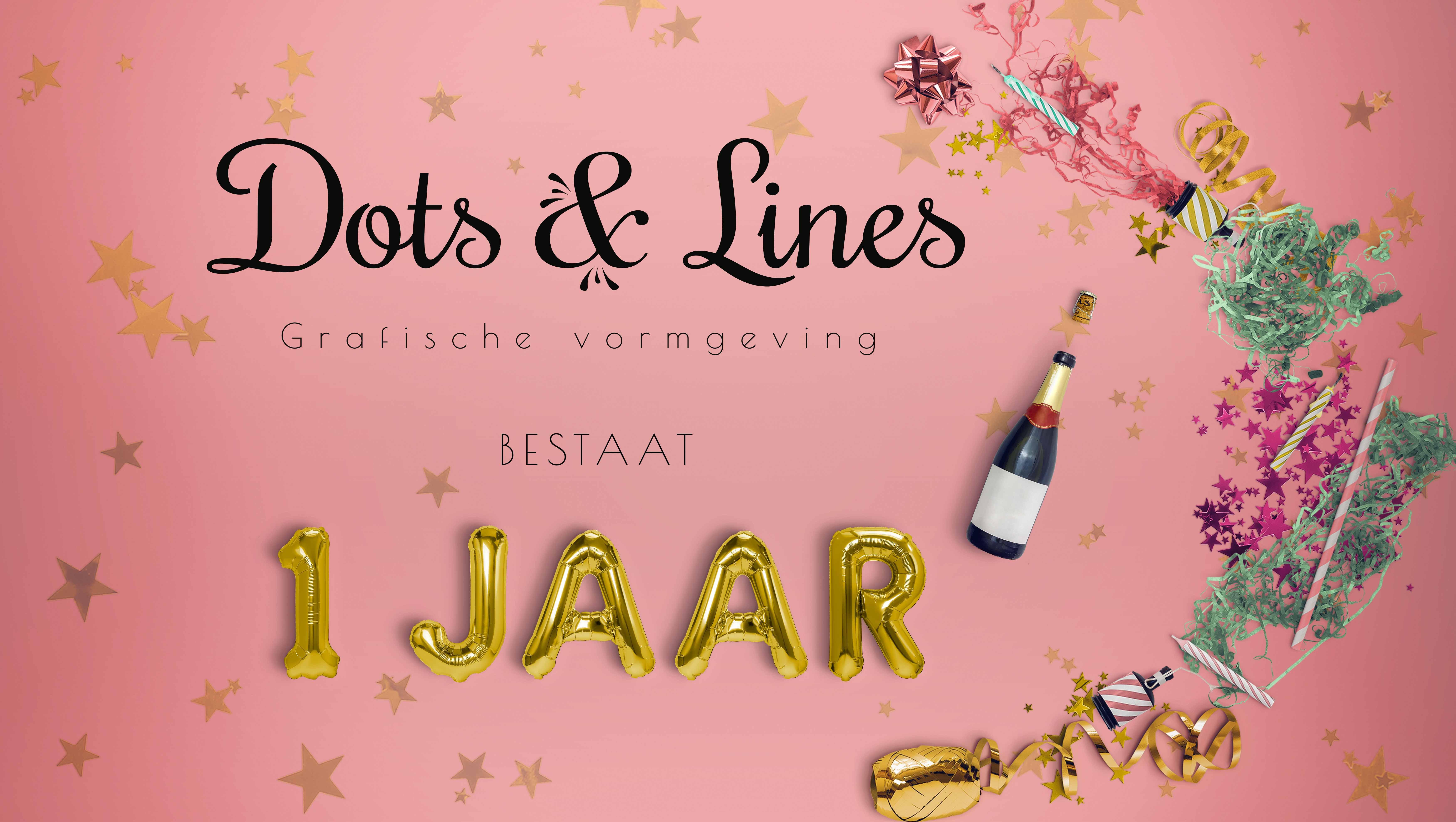 Dots & Lines viert haar 1 jarig jubileum!